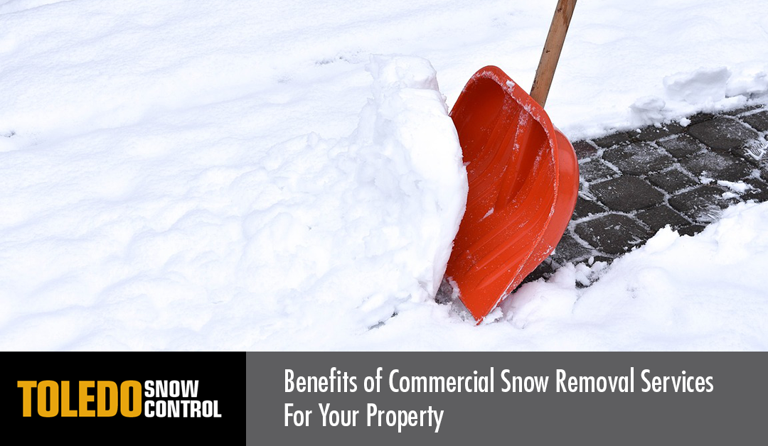 Benefits of Commercial Snow Removal Services For Your Property